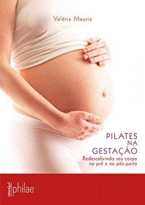 Pilates na Gestação: Redescobrindo seu corpo no pré e no pós-parto